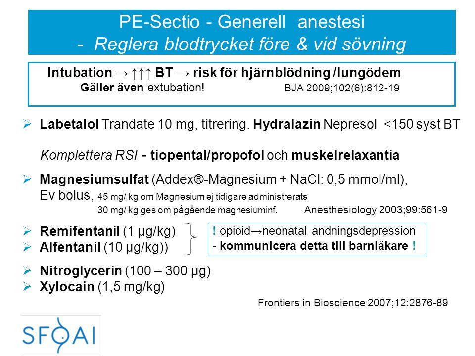 PE-Sectio - Generell anestesi - Reglera blodtrycket före & vid sövning