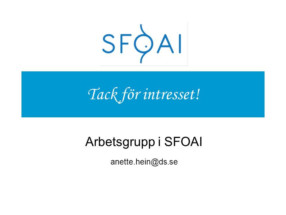 Arbetsgrupp i SFOAI anette.hein@ds.se