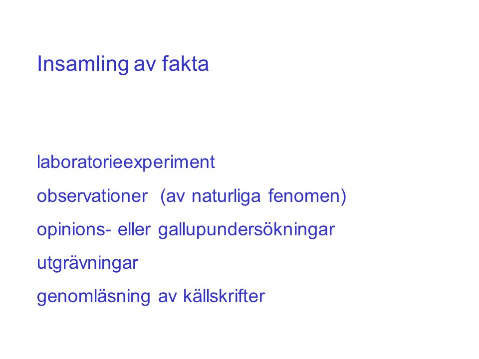 Insamling av fakta laboratorieexperiment