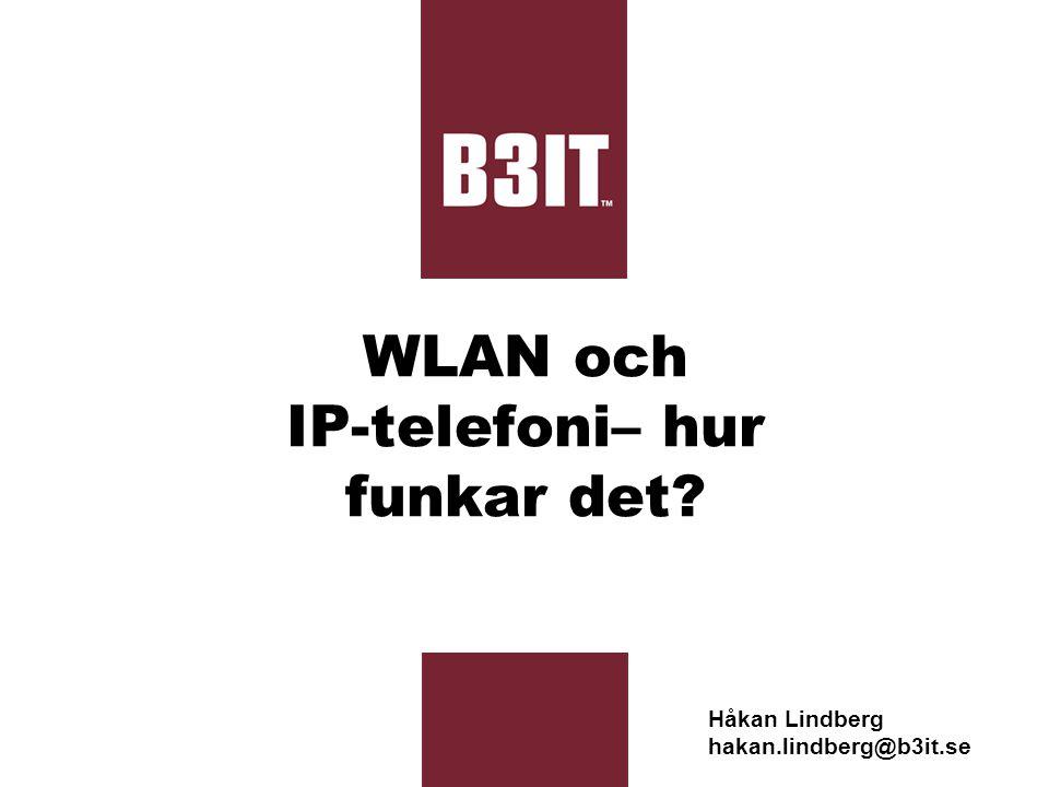 WLAN och IP-telefoni– hur funkar det