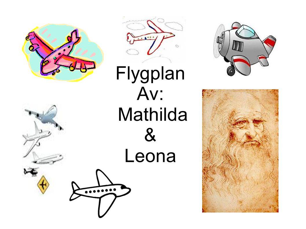 Flygplan Av: Mathilda & Leona