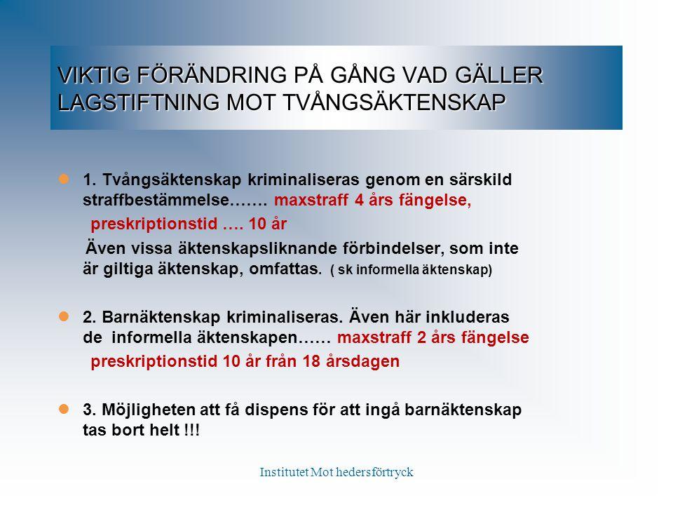 VIKTIG FÖRÄNDRING PÅ GÅNG VAD GÄLLER LAGSTIFTNING MOT TVÅNGSÄKTENSKAP