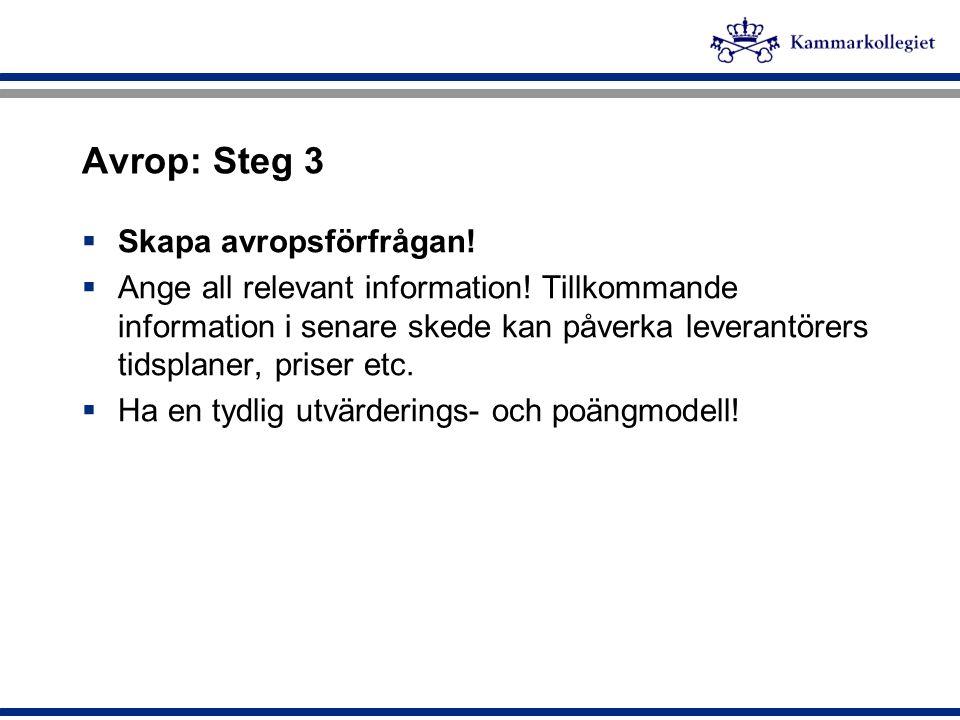 Avrop: Steg 3 Skapa avropsförfrågan!