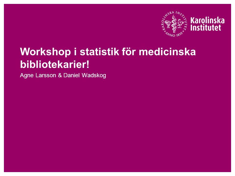Workshop i statistik för medicinska bibliotekarier!