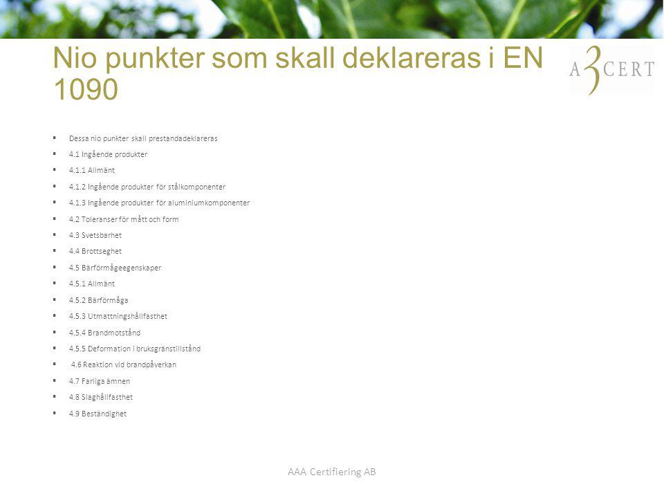 Nio punkter som skall deklareras i EN 1090