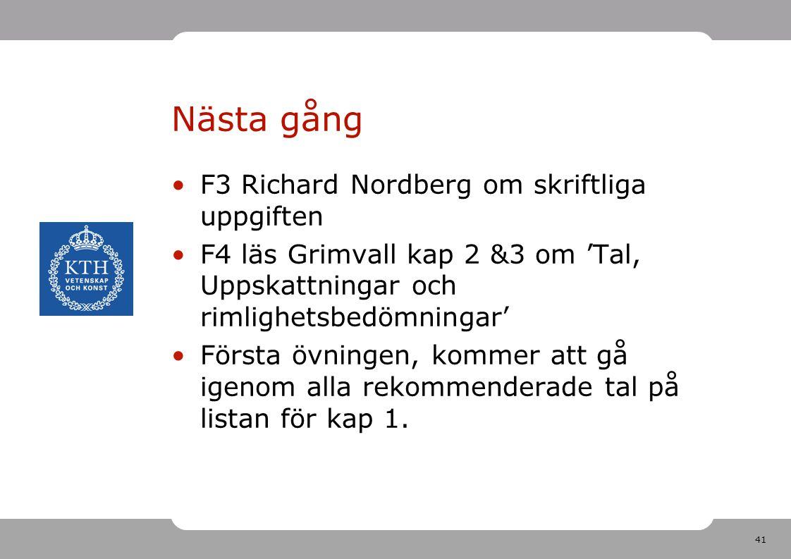 Nästa gång F3 Richard Nordberg om skriftliga uppgiften