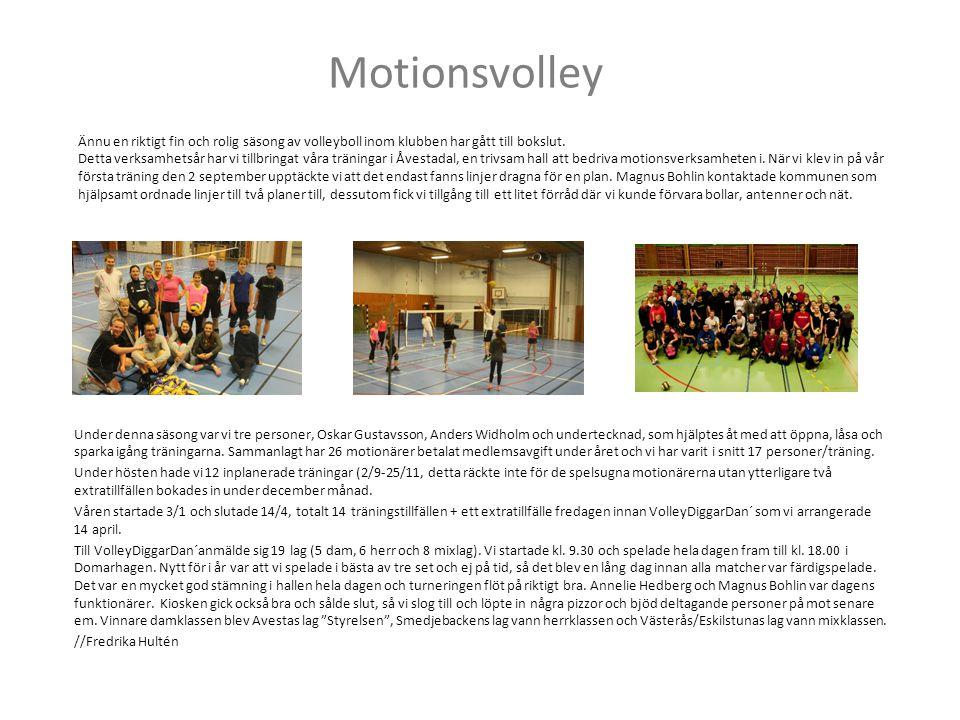 Motionsvolley Ännu en riktigt fin och rolig säsong av volleyboll inom klubben har gått till bokslut.