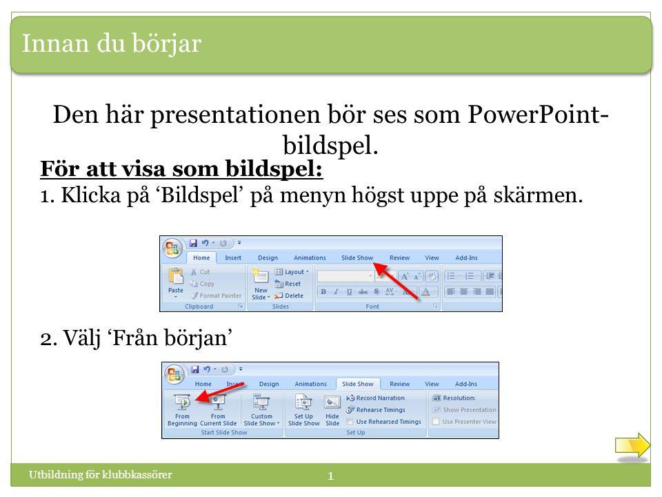 Den här presentationen bör ses som PowerPoint-bildspel.