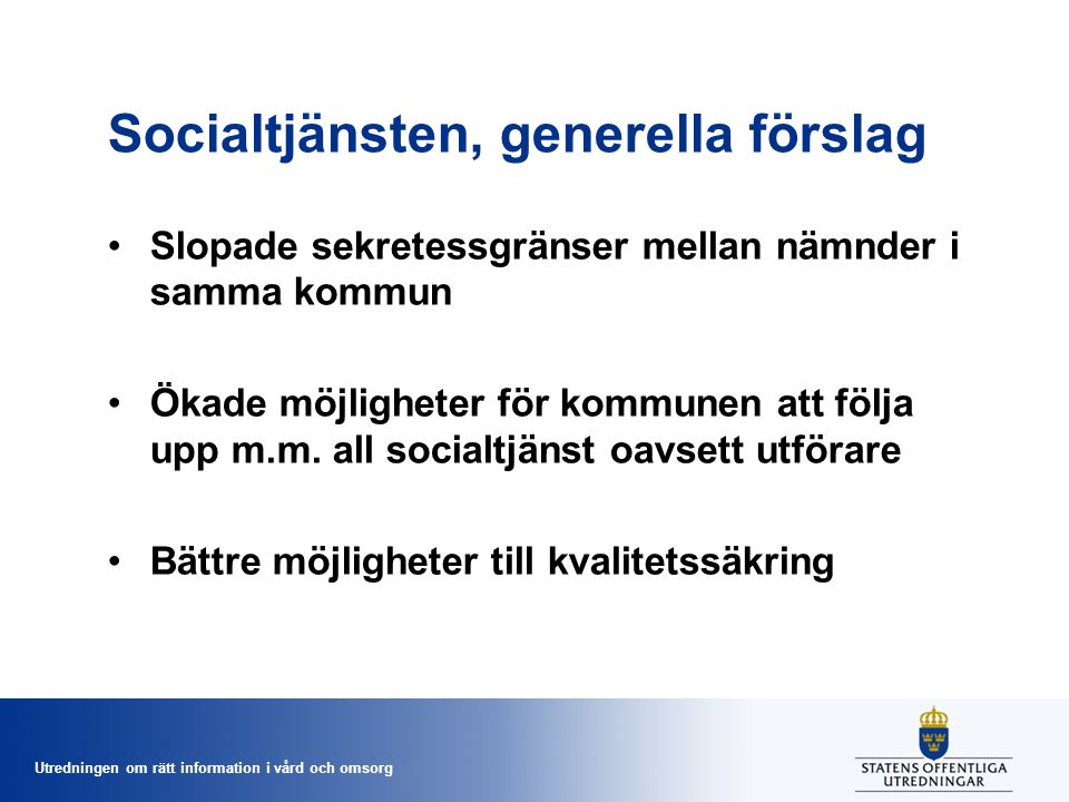 Socialtjänsten, generella förslag