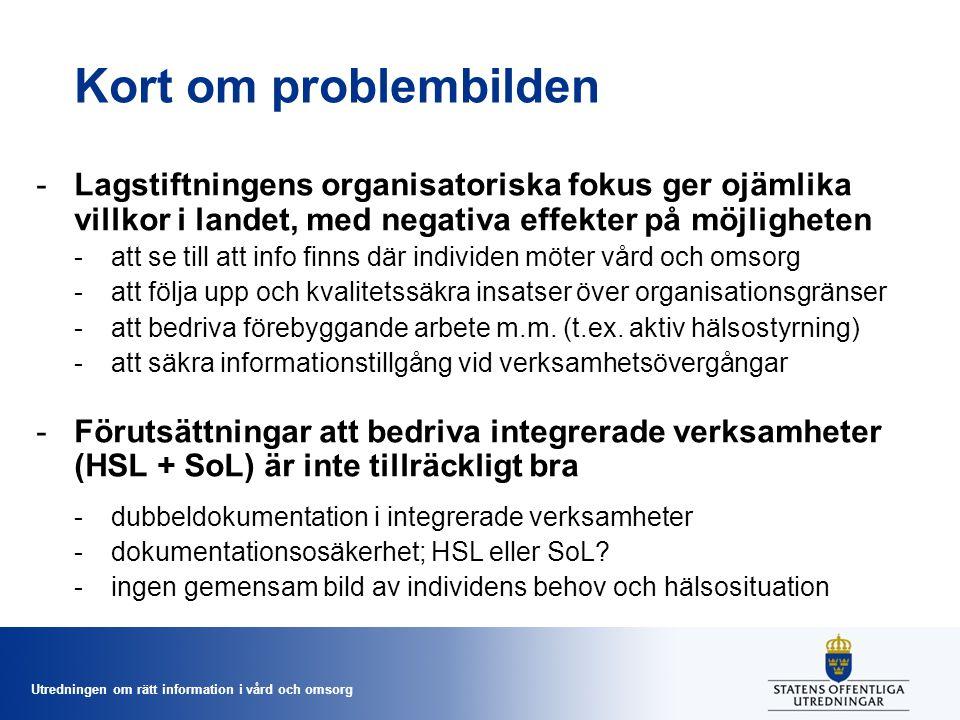Kort om problembilden Lagstiftningens organisatoriska fokus ger ojämlika villkor i landet, med negativa effekter på möjligheten.