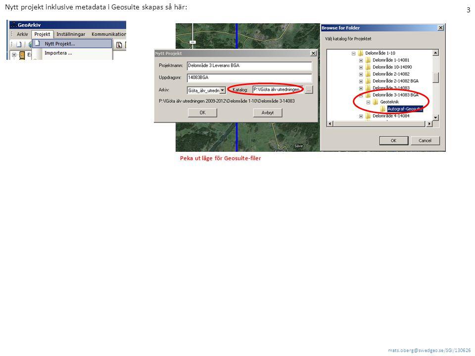 Nytt projekt inklusive metadata i Geosuite skapas så här: