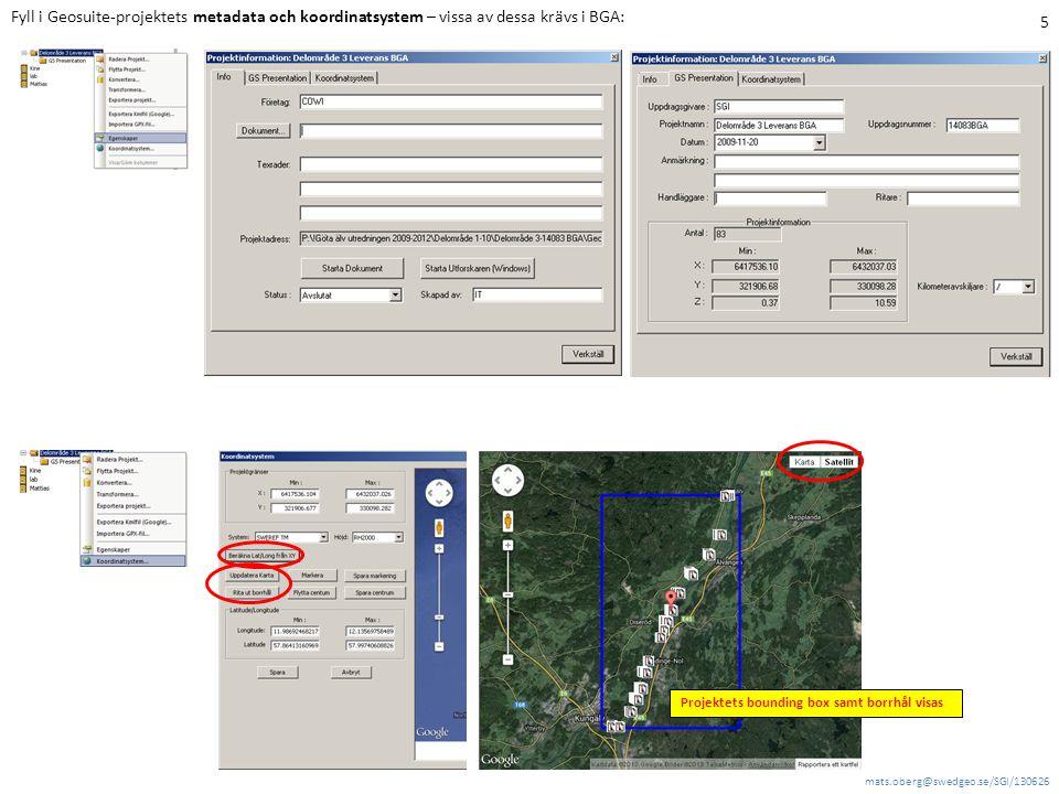 Fyll i Geosuite-projektets metadata och koordinatsystem – vissa av dessa krävs i BGA:
