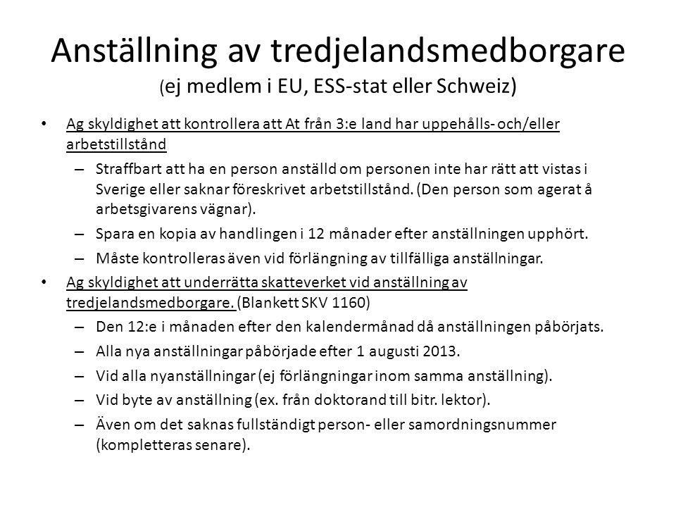 Anställning av tredjelandsmedborgare (ej medlem i EU, ESS-stat eller Schweiz)