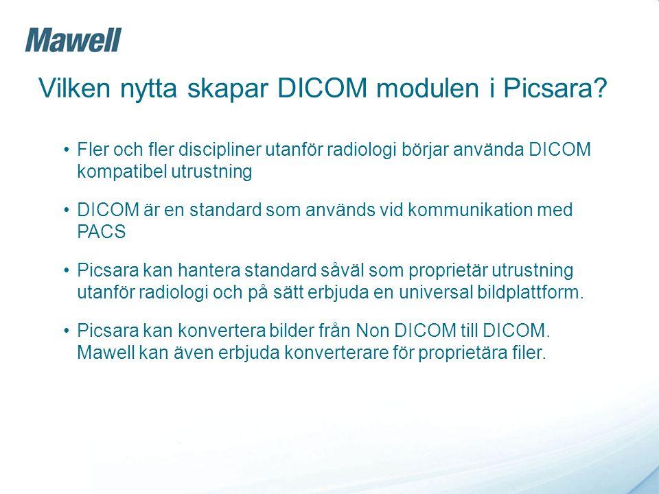 Vilken nytta skapar DICOM modulen i Picsara