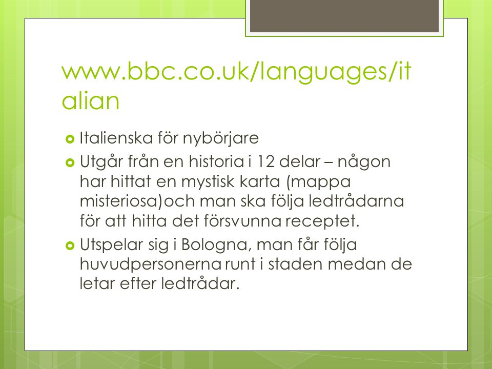 www.bbc.co.uk/languages/italian Italienska för nybörjare