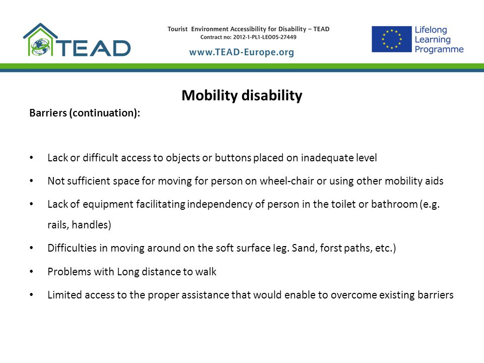 Mobility disability Barriers (continuation):