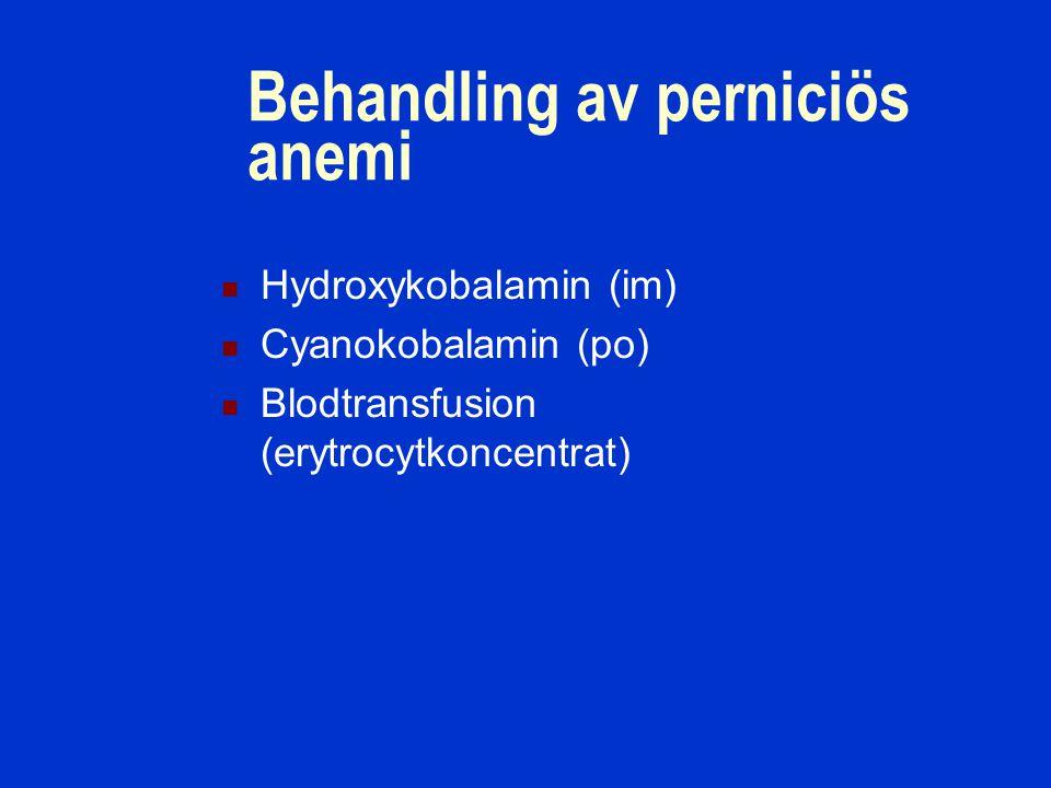 Behandling av perniciös anemi