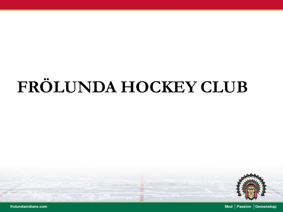 FRÖLUNDA HOCKEY CLUB