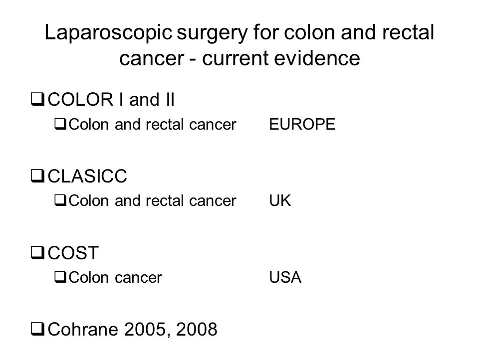 Laparoscopic surgery for colon and rectal cancer - current evidence