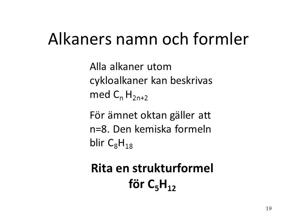 Alkaners namn och formler