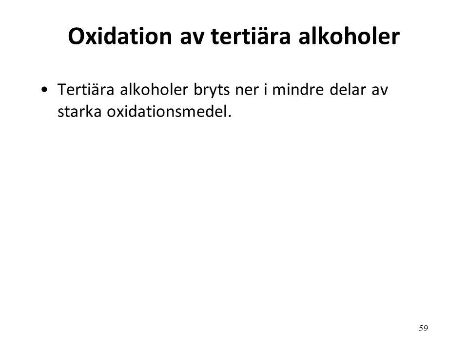 Oxidation av tertiära alkoholer