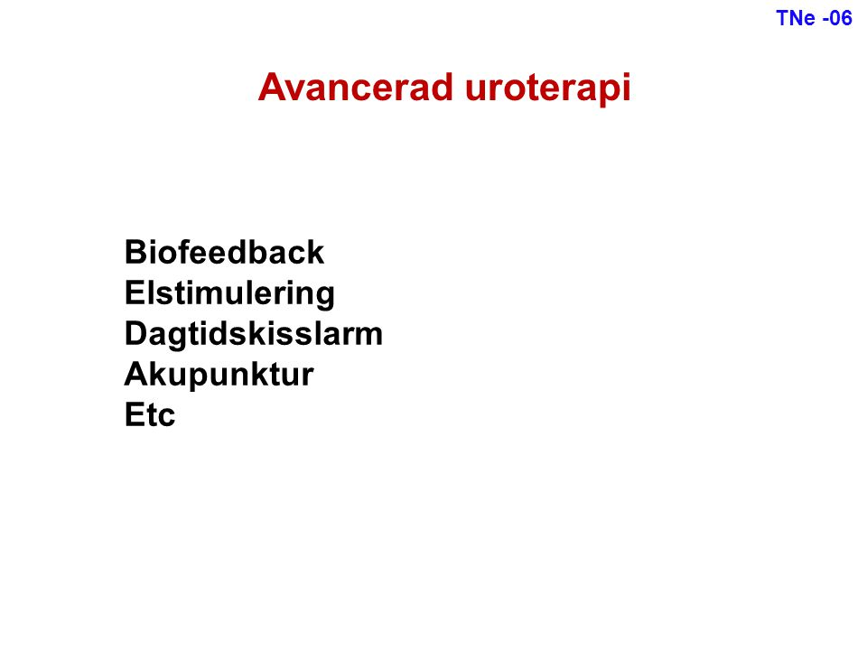 Avancerad uroterapi Biofeedback Elstimulering Dagtidskisslarm