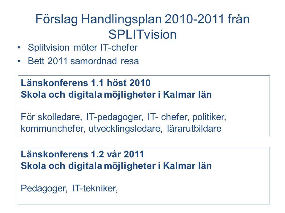 Förslag Handlingsplan 2010-2011 från SPLITvision