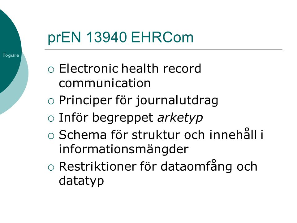 prEN 13940 EHRCom Electronic health record communication