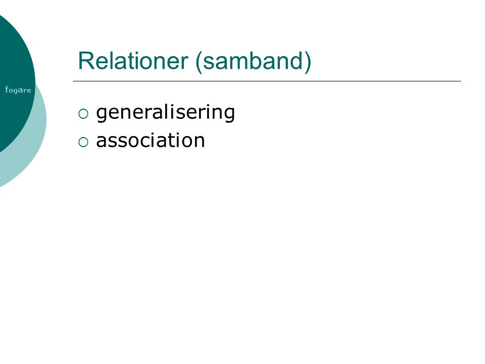 Relationer (samband) generalisering association
