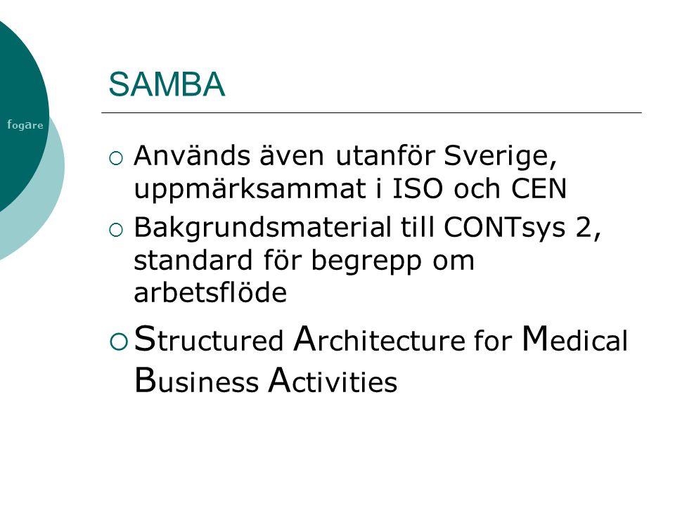 Structured Architecture for Medical Business Activities