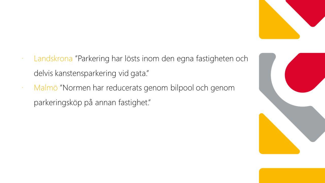 7 bpl Landskrona Parkering har lösts inom den egna fastigheten och delvis kanstensparkering vid gata.