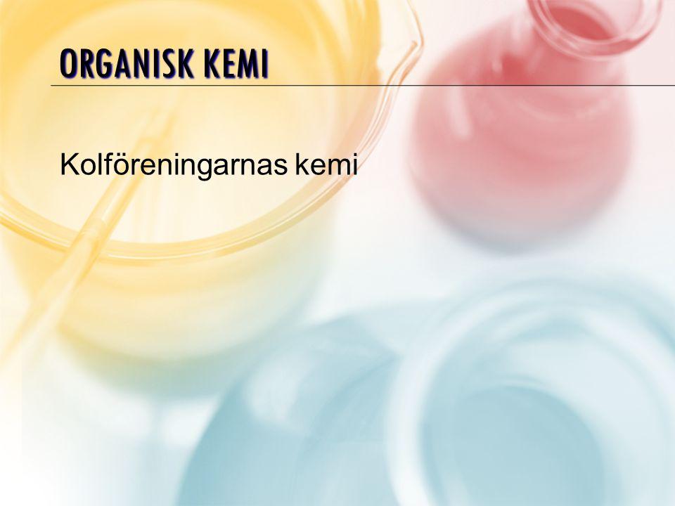 Organisk kemi Kolföreningarnas kemi