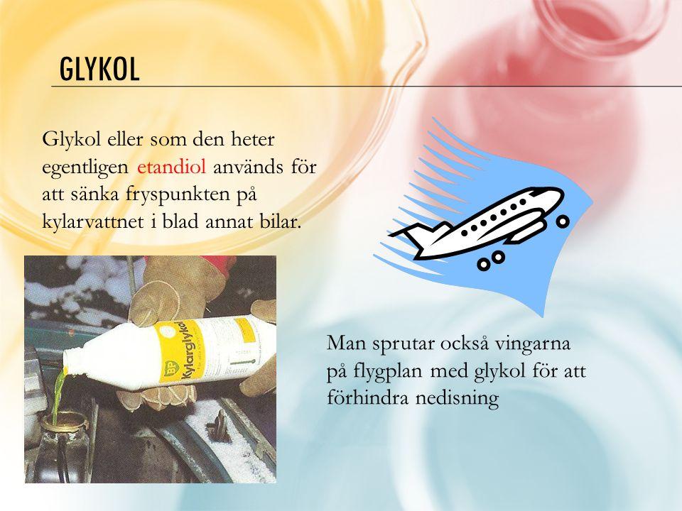 Glykol Glykol eller som den heter egentligen etandiol används för att sänka fryspunkten på kylarvattnet i blad annat bilar.