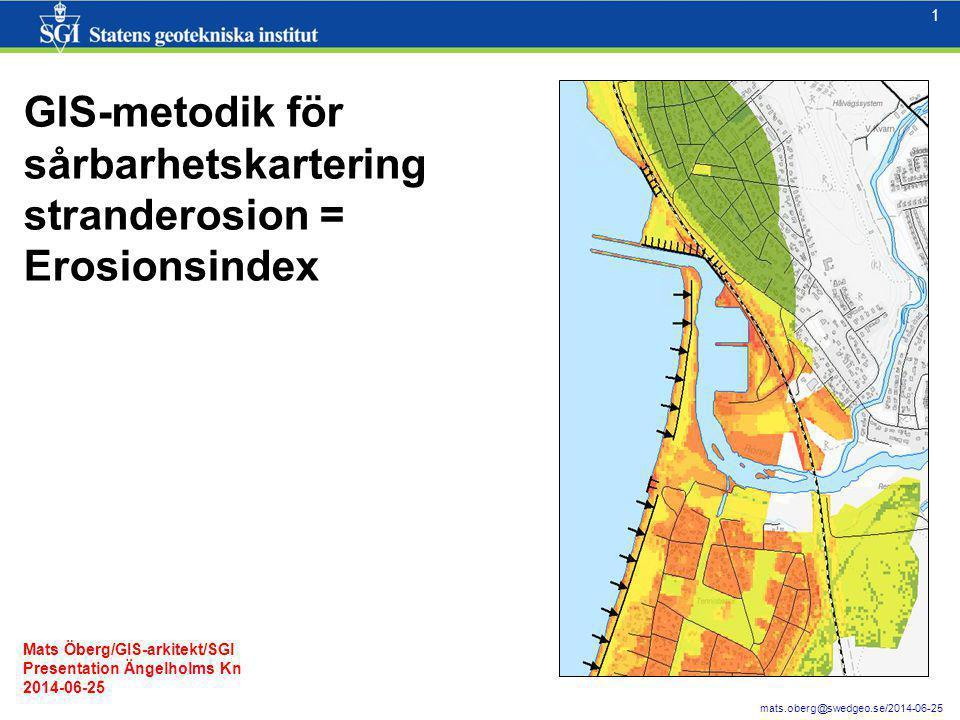 GIS-metodik för sårbarhetskartering stranderosion = Erosionsindex
