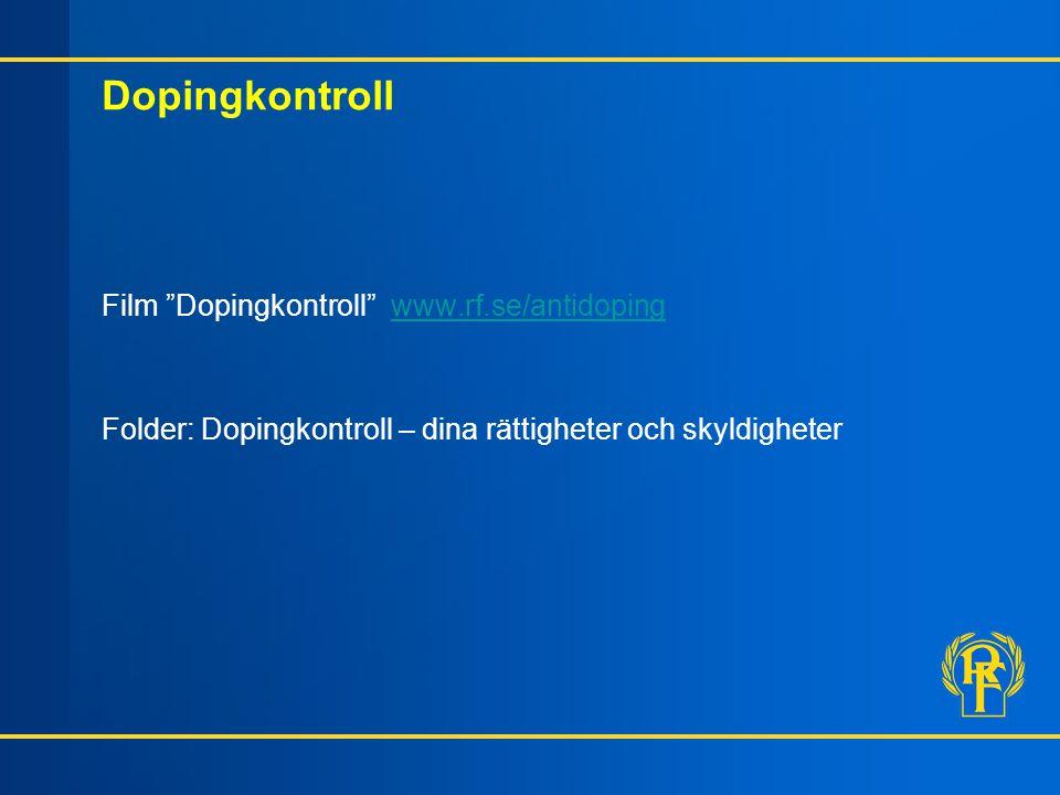 Dopingkontroll Film Dopingkontroll www.rf.se/antidoping