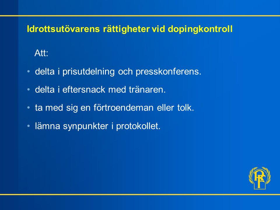 Idrottsutövarens rättigheter vid dopingkontroll