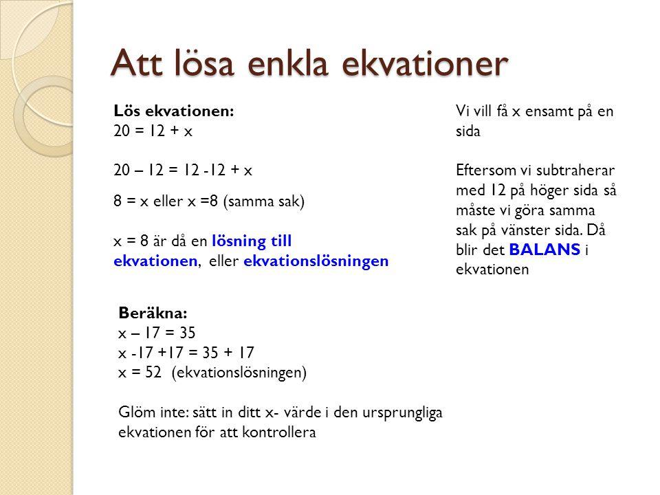 Att lösa enkla ekvationer