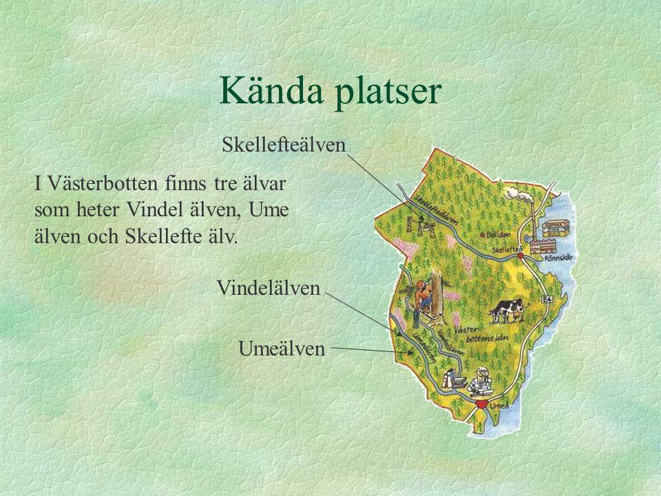 Kända platser Skellefteälven
