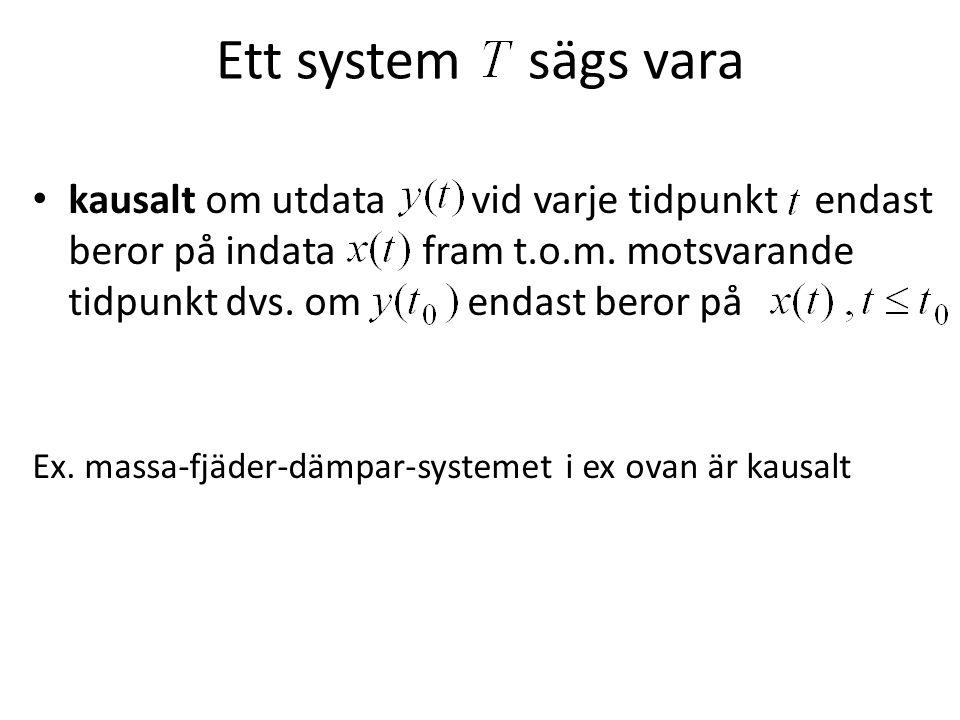 Ett system sägs vara