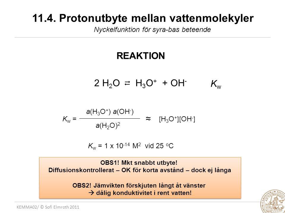 11.4. Protonutbyte mellan vattenmolekyler
