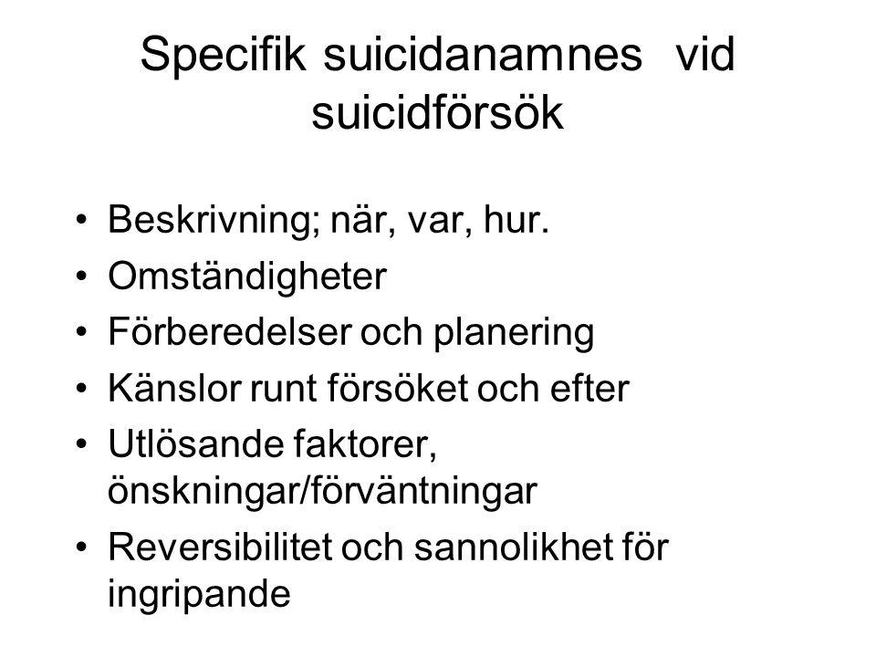 Specifik suicidanamnes vid suicidförsök