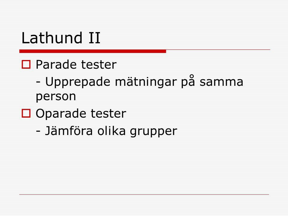 Lathund II Parade tester - Upprepade mätningar på samma person