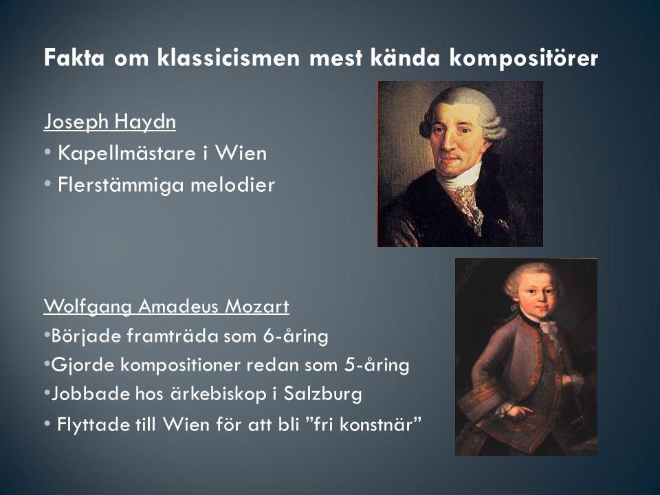 Fakta om klassicismen mest kända kompositörer