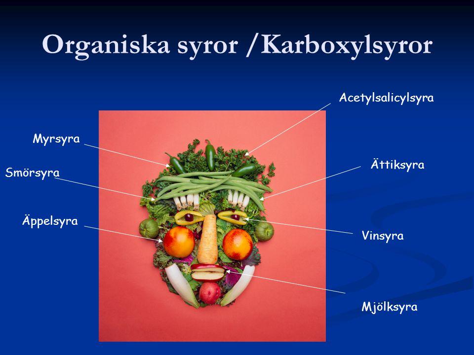 Organiska syror /Karboxylsyror
