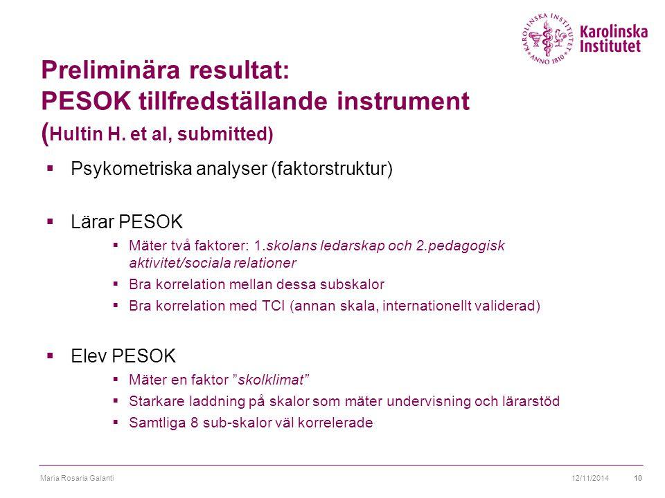 Preliminära resultat: PESOK tillfredställande instrument (Hultin H