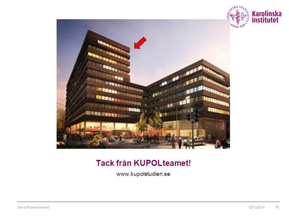 Tack från KUPOLteamet! www.kupolstudien.se Maria Rosaria Galanti