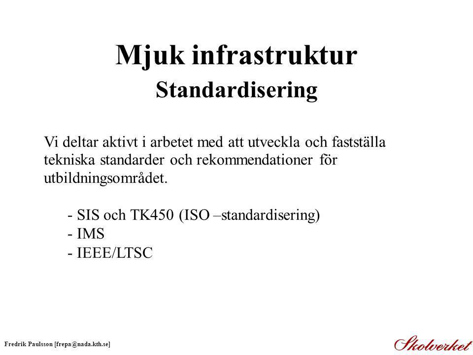 Mjuk infrastruktur Standardisering