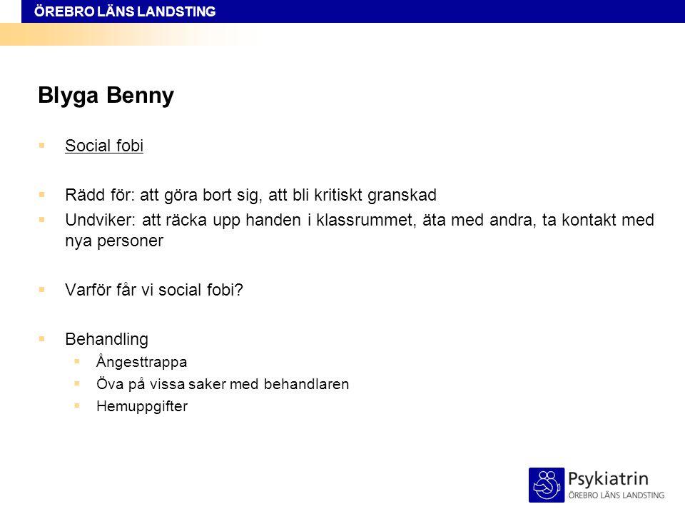 Blyga Benny Social fobi
