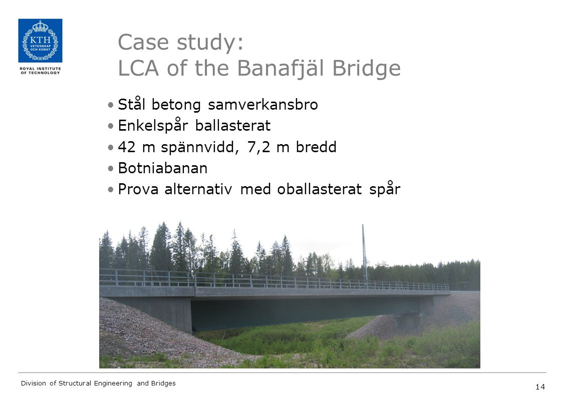 Case study: LCA of the Banafjäl Bridge