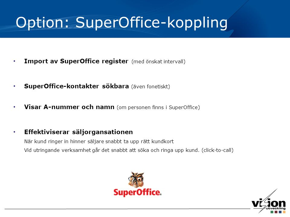 Option: SuperOffice-koppling